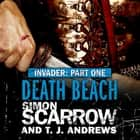 Invader: Death Beach (1 in the Invader Novella Series) audiobook by Simon Scarrow, T. J. Andrews