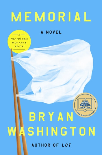Memorial - A Novel eBook by Bryan Washington