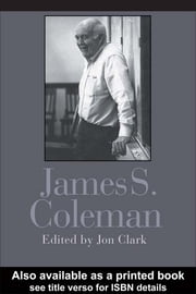 James S. Coleman ebook by Dr Jon Clark,Jon Clark