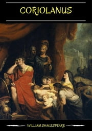 Coriolanus ebook by William Shakespeare,William Shakespeare,William Shakespeare