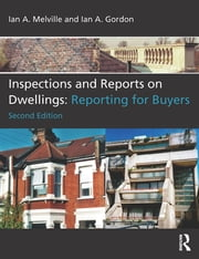 Inspections and Reports on Dwellings - Reporting for Buyers ebook by Ian A. Melville,Ian A. Gordon