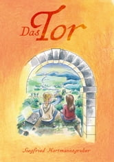 Das Tor ebook by Siegfried Hartmannsgruber