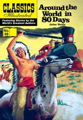 Around the World in 80 Days - Classics Illustrated #69 ebook by Jules Verne