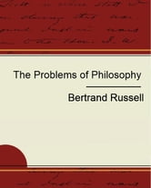 The Problem of Philosophy - Bertrand Russell ebook by Bertrand Russell
