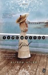 The Typewriter Girl ebook by Alison Atlee