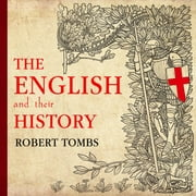 The English and Their History audiobook by Robert Tombs