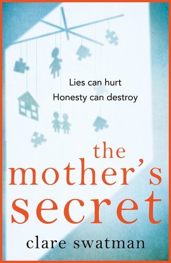 The Mother's Secret ebook by Clare Swatman