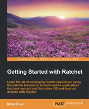 Getting Started with Ratchet ebook by Malik Dixon