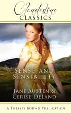 Sense and Sensibility ebook by Cerise DeLand, Jane Austen