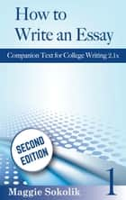 How to Write an Essay, Workbook 1 eBook von Maggie Sokolik