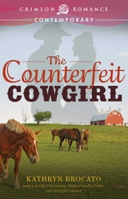 The Counterfeit Cowgirl ebook by Kathryn Brocato