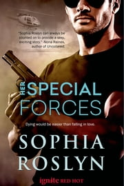 Her Special Forces ebook by Sophia Roslyn