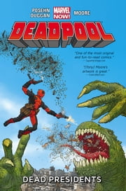Deadpool Vol. 1: Dead Presidents ebook by Gerry Duggan,Brian Posehn;Tony Moore