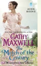 The Match of the Century - Marrying the Duke ebook by Cathy Maxwell