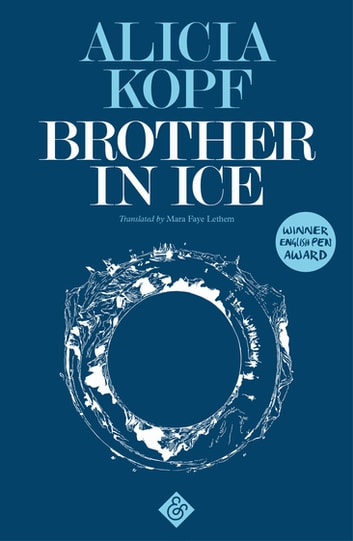 Brother in Ice ebook by Alicia Kopf