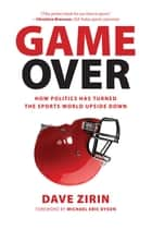 Game Over ebook by Dave Zirin