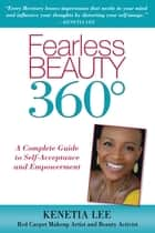 Fearless Beauty 360 ebook by Lee, Kenetia