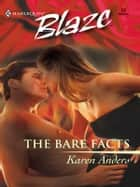 The Bare Facts ebook by Karen Anders