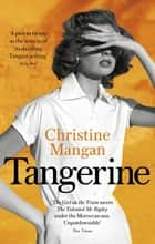 Tangerine ebook by Christine Mangan