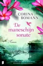 De maneschijnsonate ebook by Corina Bomann