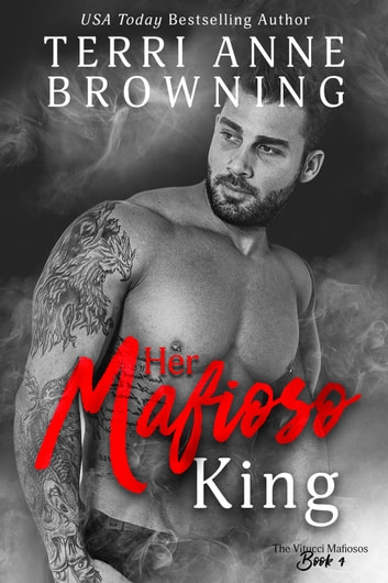 Her Mafioso King ebook by Terri Anne Browning