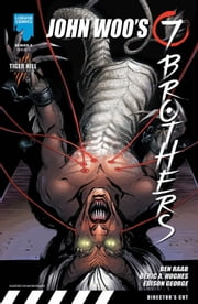 JOHN WOO: SEVEN BROTHERS (SERIES 2), Issue 8 ebook by Benjamin Raab,Deric A. Huges,Edison George