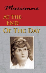 At The End Of The Day ebook by Marianne