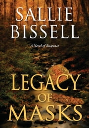 Legacy of Masks ebook by Sallie Bissell