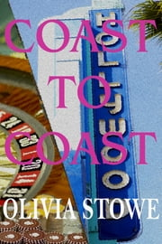 Coast to Coast ebook by Olivia Stowe