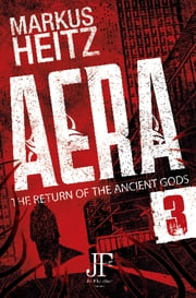 Aera Book 3 - The Return of the Ancient Gods eBook by Markus Heitz, Emily Gunning