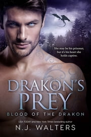Drakon's Prey ebook by N.J. Walters