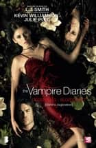 The vampire Diaries - Stefans dagboeken 2 - Bloeddorst ebook by Karin Breuker, L.J. Smith
