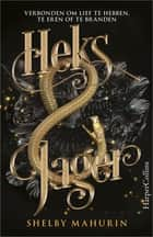 Heks & Jager ebook by Shelby Mahurin, Marjolein Meinderts