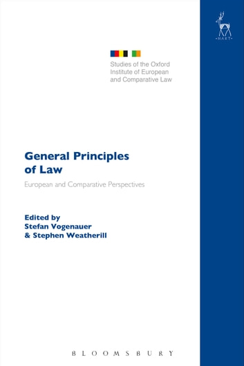General Principles of Law - European and Comparative Perspectives ebook by