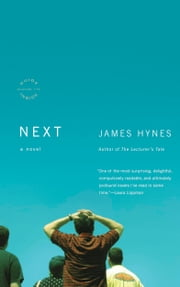 Next - A Novel ebook by James Hynes