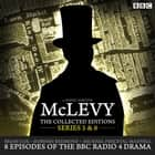 McLevy The Collected Editions: Series 5 & 6 audiobook by David Ashton