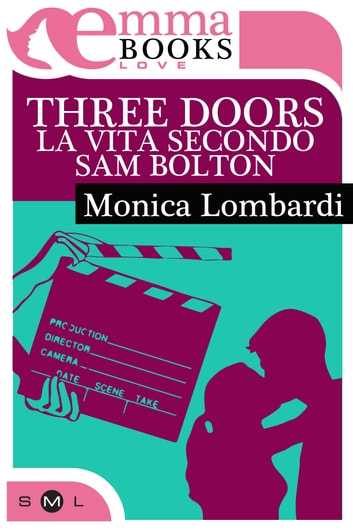 Three doors - La vita secondo Sam Bolton ebook by Monica Lombardi