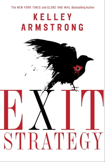 Exit Strategy ebook by Kelley Armstrong