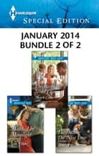 Harlequin Special Edition January 2014 - Bundle 2 of 2 - Matched by Moonlight\The Sheriff's Second Chance\The Dashing Doc Next Door ebook by Gina Wilkins, Michelle Celmer, Helen R. Myers