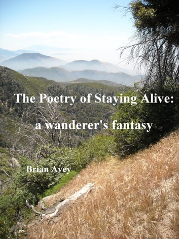 The Poetry of Staying Alive ebook by Brian Avey