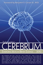 Cerebrum 2010 - Emerging Ideas in Brain Science ebook by James Dana Press,Benjamin S. Carson