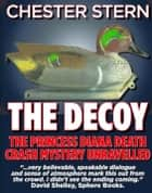 The Decoy ebook by Chester Stern