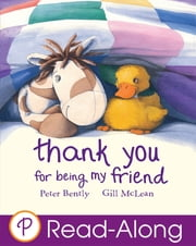 Thank You For Being My Friend ebook by Peter Bently,Gill McLean