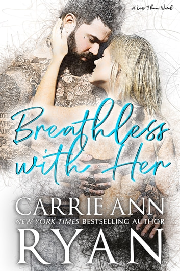 Breathless With Her ebook by Carrie Ann Ryan