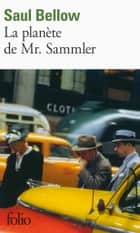 La planète de Mr. Sammler ebook by Saul Bellow, Michel Lederer