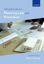 Telling & Duxbury's Planning Law and Procedure ebook by Robert Duxbury