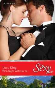 One Night With Her Ex ebook by Lucy King