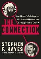 The Connection ebook by Stephen F. Hayes