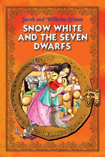 Snow White and the Seven Dwarfs  Classic fairy tales for children (Fully  Illustrated)