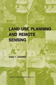 Land use planning and remote sensing ebook by D. Lindgren